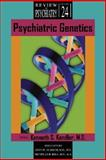 Psychiatric Genetics, Kendler, Kenneth S., 1585622281