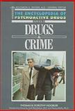 Drugs and Crime, Dorothy Hoobler and Thomas Hoobler, 1555462286