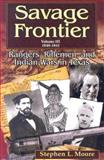 Rangers, Riflemen, and Indian Wars in Texas 1840-1841, Stephen L. Moore, 1574412280