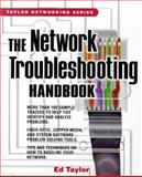 Network Troubleshooting Handbook, Taylor, Ed, 0071342281