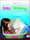 Into Writing : The Primary Teacher's Guide to Writing Workshop, Sloan, Megan, 0325012288