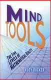 Mind Tools : The Five Levels of Mathematical Reality, Rucker, Rudy, 0486492281