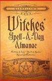 Witches' Spell-a-Day Almanac 2004, Llewellyn Staff, 0738702285