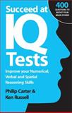 Succeed at IQ Tests, Philip Carter and Ken Russell, 0749452285