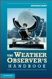 The Weather Observer's Handbook, Burt, Stephen, 1107662281