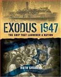 Exodus 1947, Ruth Gruber, 1402752288
