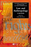 Law and Anthropology : A Reader, , 1405102284
