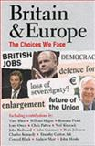 Britain and Europe : The Choices We Face, , 0192802283