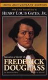 Narrative of the Life of Frederick Douglass 150th Edition