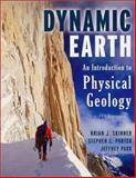 The Dynamic Earth : An Introduction to Physical Geology, Skinner, Brian J. and Porter, Stephen C., 0471152285