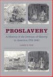 Proslavery 9780820312286