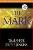 The Mark, Tim LaHaye and Jerry B. Jenkins, 0842332286
