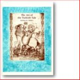 The Art of the Turkish Tale, Barbara K. Walker, 0896722287