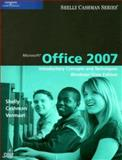Microsoft Office 2007 : Introductory Concepts and Techniques on Windows Vista, Shelly, Gary B. and Cashman, Thomas J., 1423912284