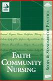Faith Community Nursing : Scope and Standards of Practice, Health Ministries Association, American Nurses Association, 1558102280