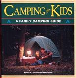 Camping for Kids, Steven A. Griffin and Elizabeth M. Griffin, 1559712287