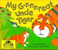 My G-r-r-r-Reat Uncle Tiger, James Riordan, 1561452289