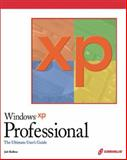 Windows XP Professional : The Ultimate Users Guide, Ballew, Joli, 1588802280