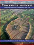 Ebla and Its Landscape : Early State Formation in the Ancient near East, , 1611322286