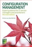 Configuration Management : Expert Guidance for IT Service Managers and Practitioners, Lacy, Shirley and Norfolk, David, 1780172281