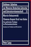 Clemens August Graf von Galen : Ein Politischer Prediger im Nationalsozialismus, Golaszewski, Marcin, 3631612281