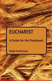 Eucharist, McMichael, Ralph N., 0567032280