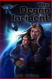 The Degan Incident, Rob Colton, 1490922288