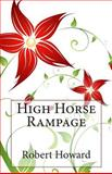 High Horse Rampage, Robert Howard, 1500672289