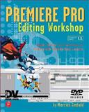 Premiere Pro Editing Workshop, Geduld, Marcus, 1578202280