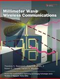 Millimeter Wave Wireless Communications, Rappaport, Theodore S. and Heath, Robert W., Jr., 0132172283