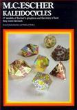 M. C. Escher Kaleidocycles, Doris S. Schattschneider and Wallace Walker, 0906212286