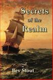 Secrets of the Realm, Bev Stout, 1484832280