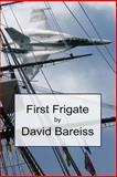 First Frigate, David Bareiss, 1492822280