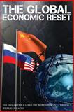 The Global Economic Reset, Fabian Calvo, 1499612281