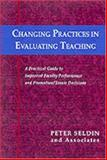 Changing Practices in Evaluating Teaching 9781882982288