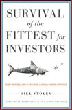 Survival of the Fittest for Investors : Using Darwin's Laws of Evolution to Build a Winning Portfolio, Stoken, Dick, 0071782281