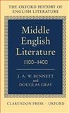 Middle English Literature, 1100-1400, Bennett, J. A. W., 0198122284