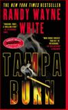 Tampa Burn, Randy Wayne White, 0425202283