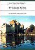 Evasion en Suisse, Fraser, Ian and Williams, Robert, 0844212288
