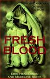 Fresh Blood : New Canadian Gothic Fiction, , 0888012284