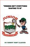 Junior Tennis Excellence, Bob Clauson, 1479732281