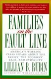 Families on the Fault Line