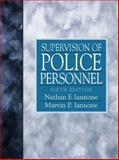 Supervision of Police Personnel, Iannone, M. D. and Iannone, N. F., 0136492290