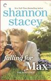 Falling for Max, Shannon Stacey, 0373002297