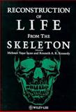 Reconstruction of Life from the Skeleton, , 0471562297