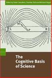 The Cognitive Basis of Science, , 0521812291