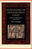 Schooling in Renaissance Italy : Literacy and Learning, 1300-1600, Grendler, Paul F., 0801842298