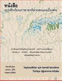 Taylandlilar Icin Kendi Kendine Turkce Ogrenme Kitabi, Trisana Gürel, 1495462293