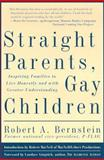 Straight Parents, Gay Children, Robert A. Bernstein, 1560252294