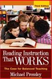 Reading Instruction That Works : The Case for Balanced Teaching, Pressley, Michael, 1593852290